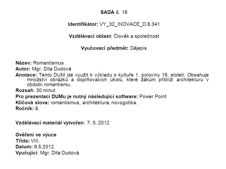 SADA č. 18 Identifikátor: VY_32_INOVACE_D. 8