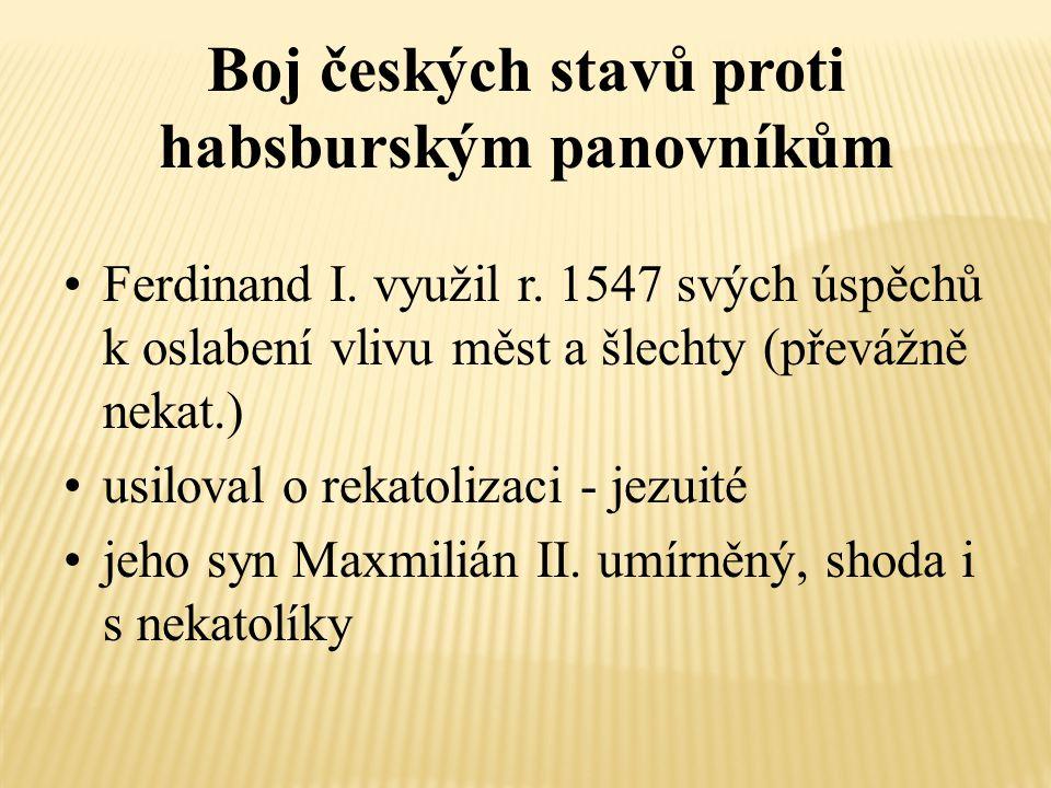 Boj českých stavů proti habsburským panovníkům