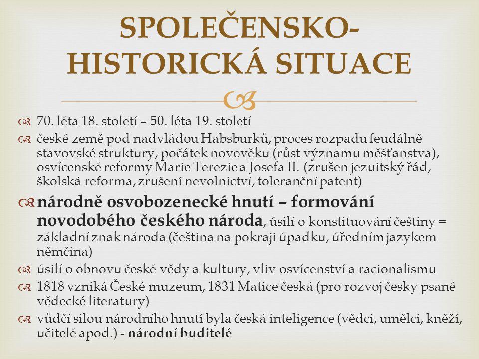 SPOLEČENSKO-HISTORICKÁ SITUACE