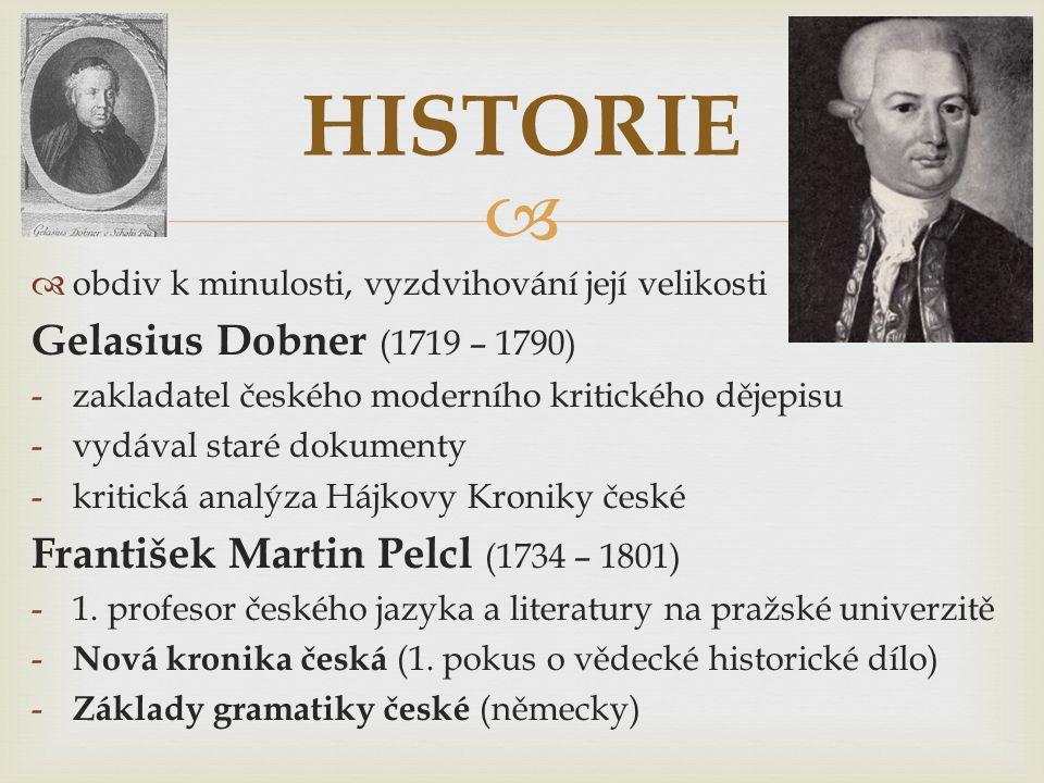 HISTORIE Gelasius Dobner (1719 – 1790)