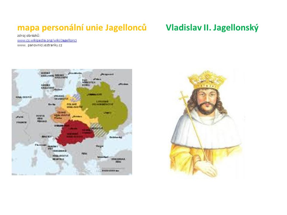 mapa personální unie Jagellonců Vladislav II