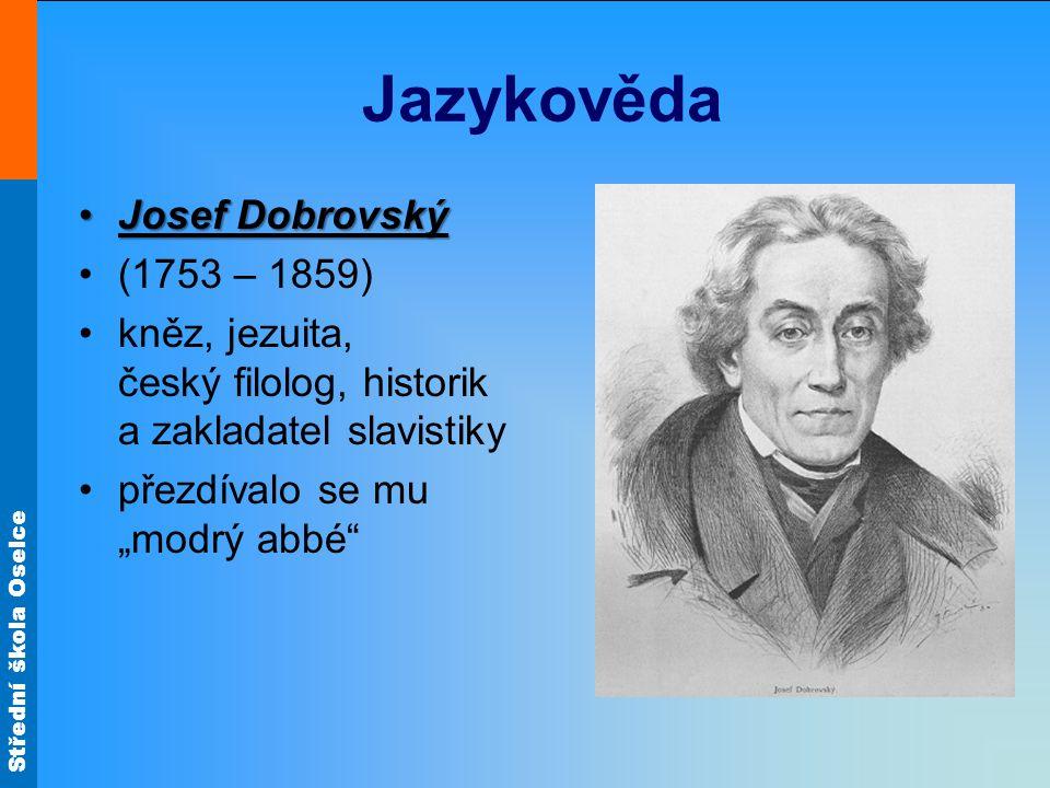 Jazykověda Josef Dobrovský (1753 – 1859)