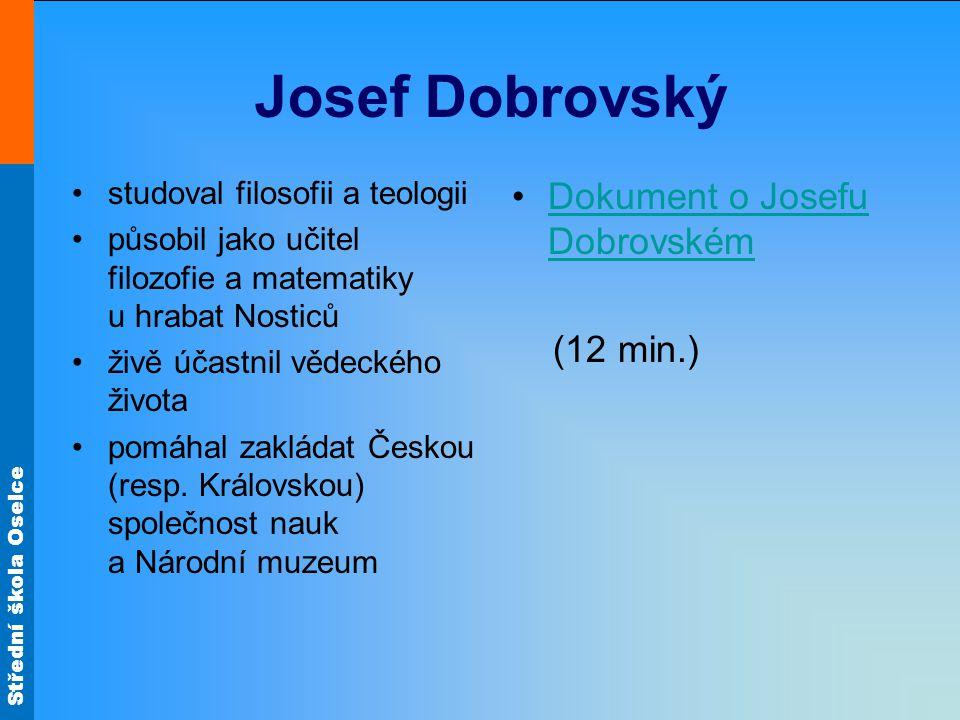 Josef Dobrovský Dokument o Josefu Dobrovském (12 min.)