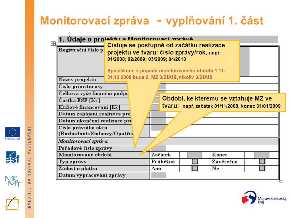 Monitorovací zpráva - vyplňování 1. část