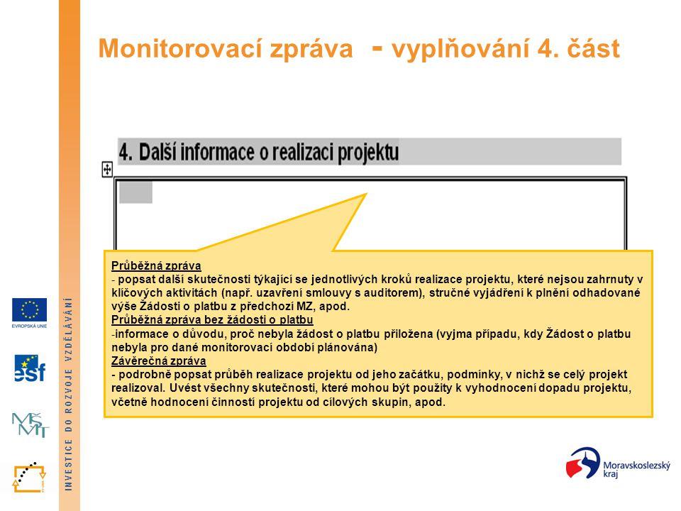 Monitorovací zpráva - vyplňování 4. část