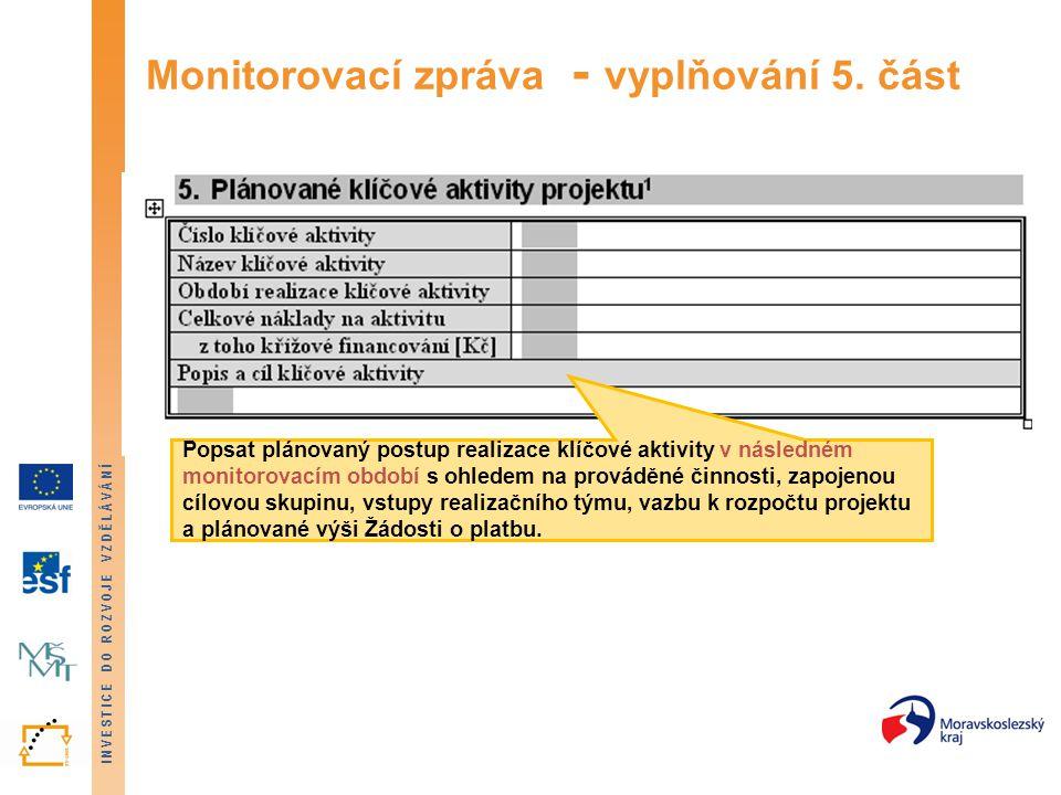 Monitorovací zpráva - vyplňování 5. část