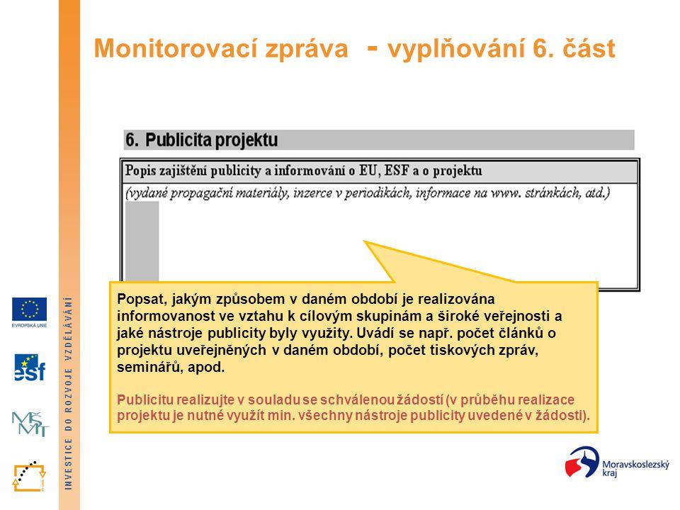 Monitorovací zpráva - vyplňování 6. část