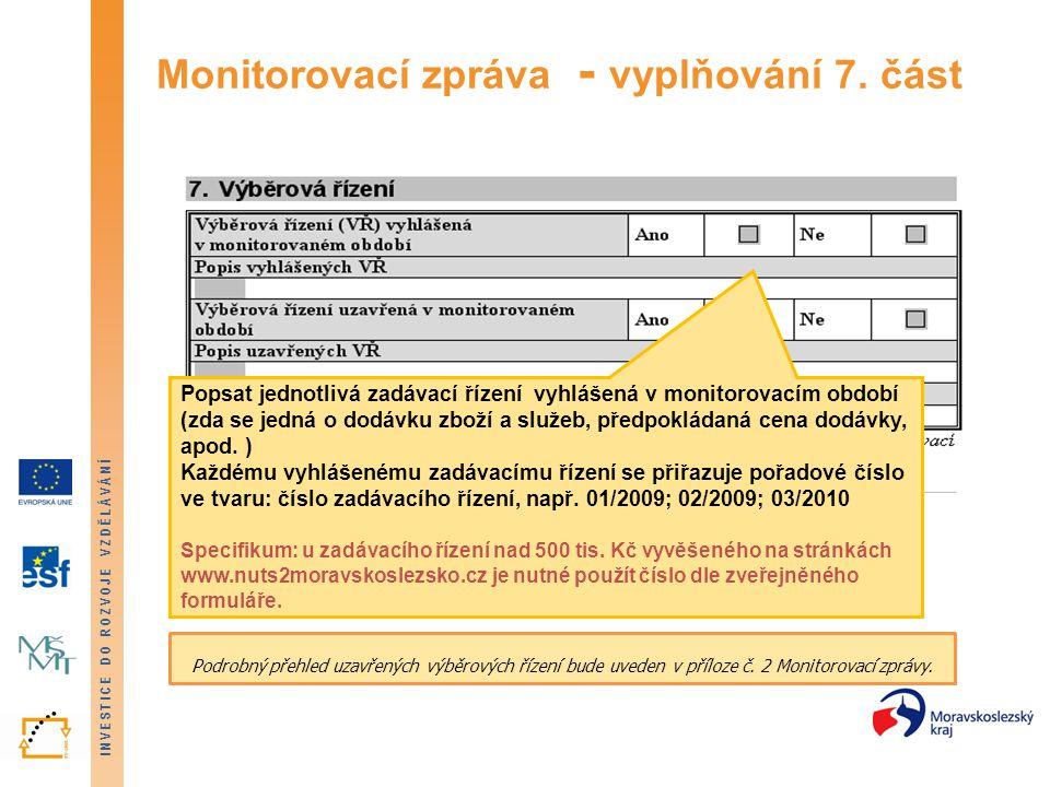 Monitorovací zpráva - vyplňování 7. část