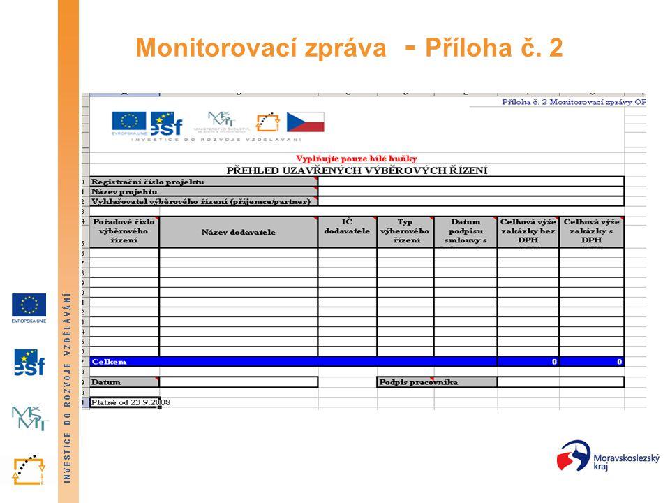 Monitorovací zpráva - Příloha č. 2