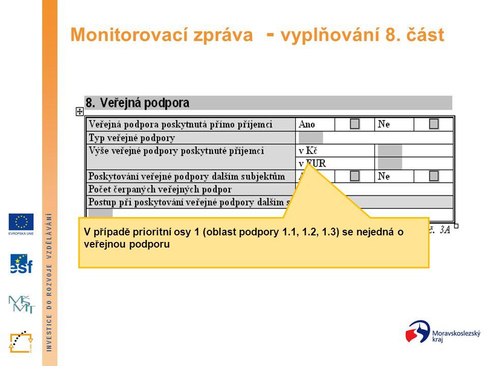 Monitorovací zpráva - vyplňování 8. část