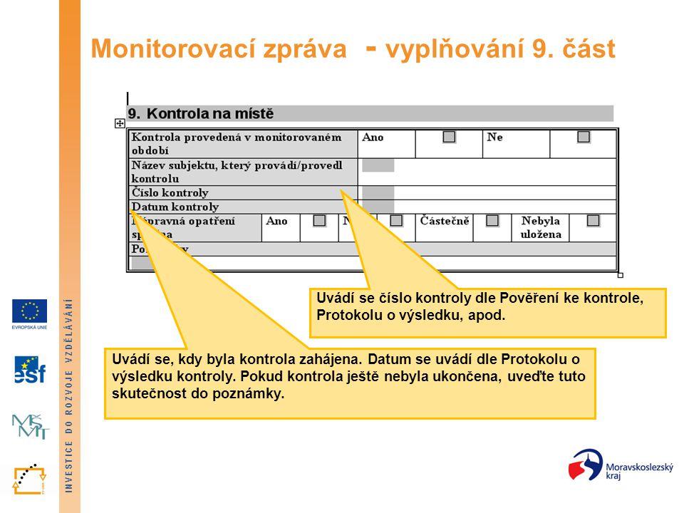 Monitorovací zpráva - vyplňování 9. část