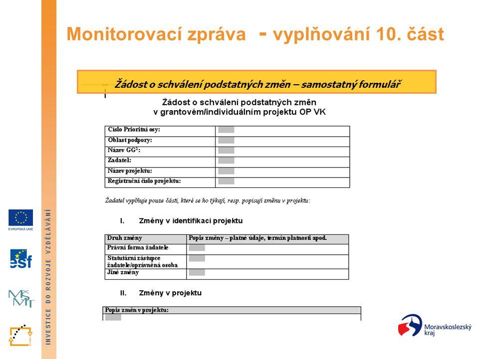 Monitorovací zpráva - vyplňování 10. část