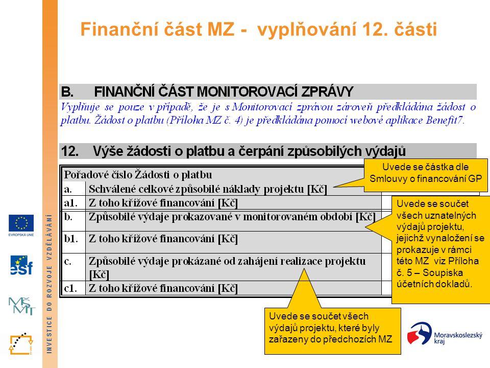 Finanční část MZ - vyplňování 12. části