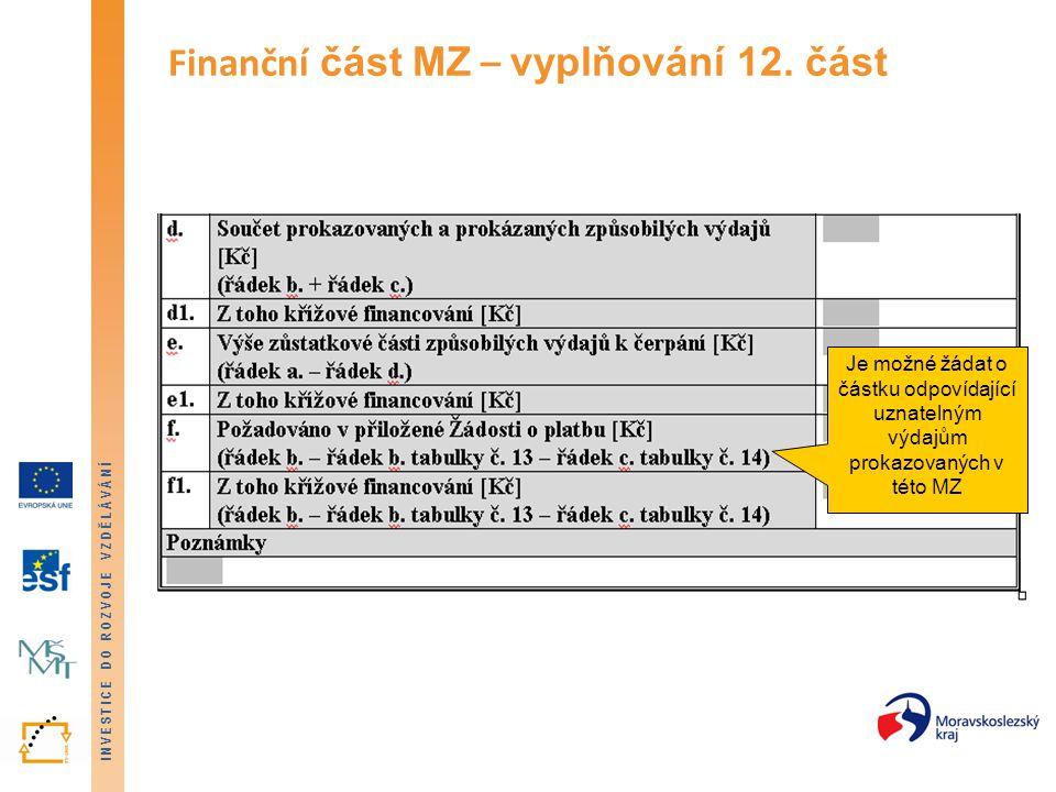 Finanční část MZ – vyplňování 12. část