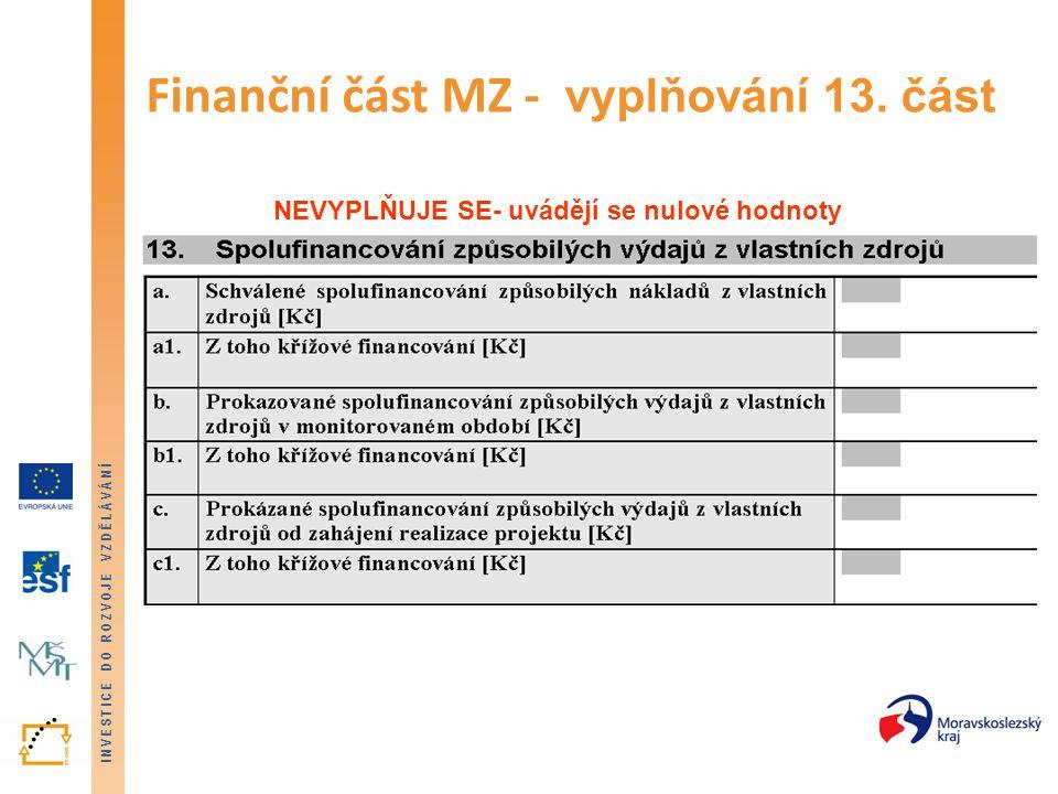 Finanční část MZ - vyplňování 13. část