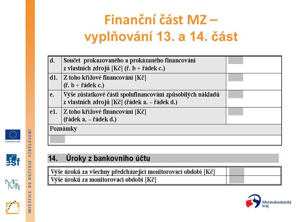 Finanční část MZ – vyplňování 13. a 14. část