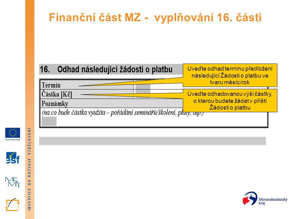 Finanční část MZ - vyplňování 16. části