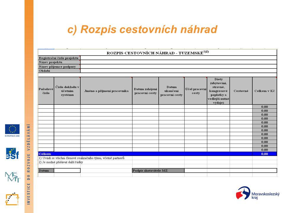 c) Rozpis cestovních náhrad