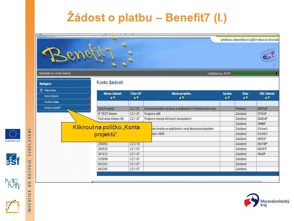 Žádost o platbu – Benefit7 (I.)
