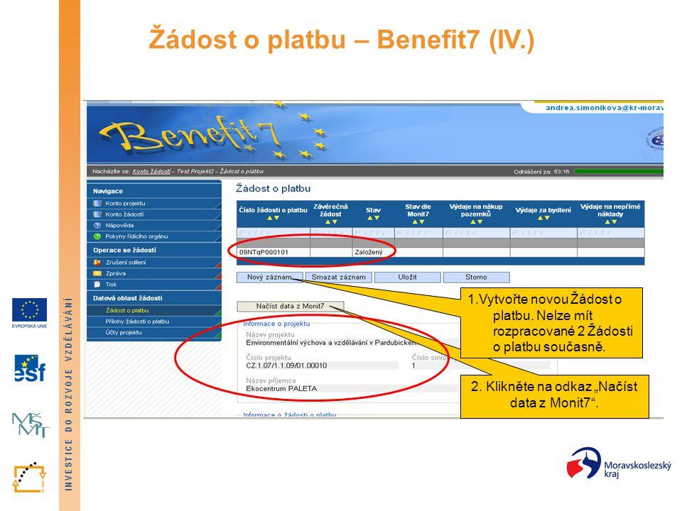 Žádost o platbu – Benefit7 (IV.)