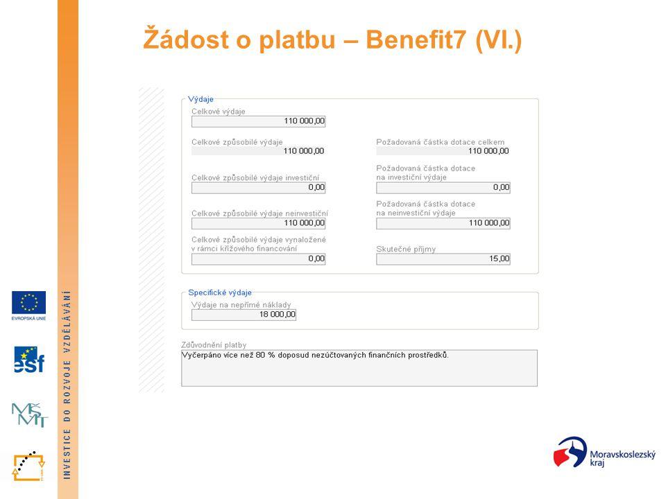Žádost o platbu – Benefit7 (VI.)
