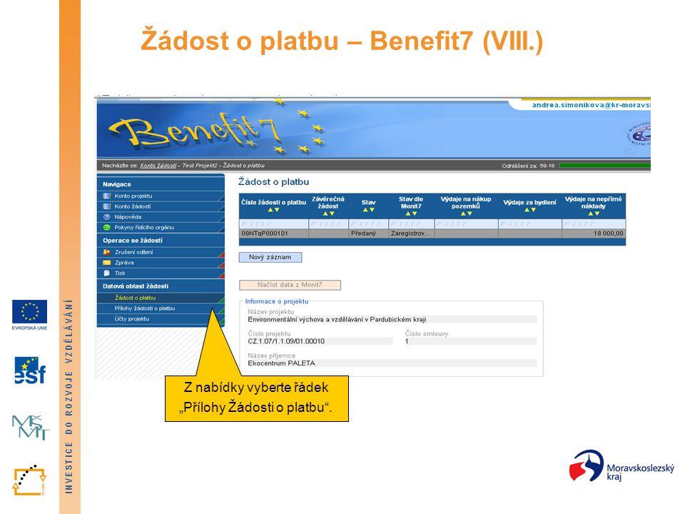 Žádost o platbu – Benefit7 (VIII.)