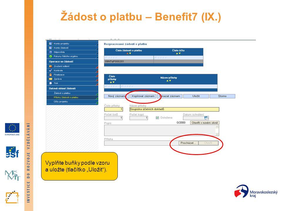 Žádost o platbu – Benefit7 (IX.)