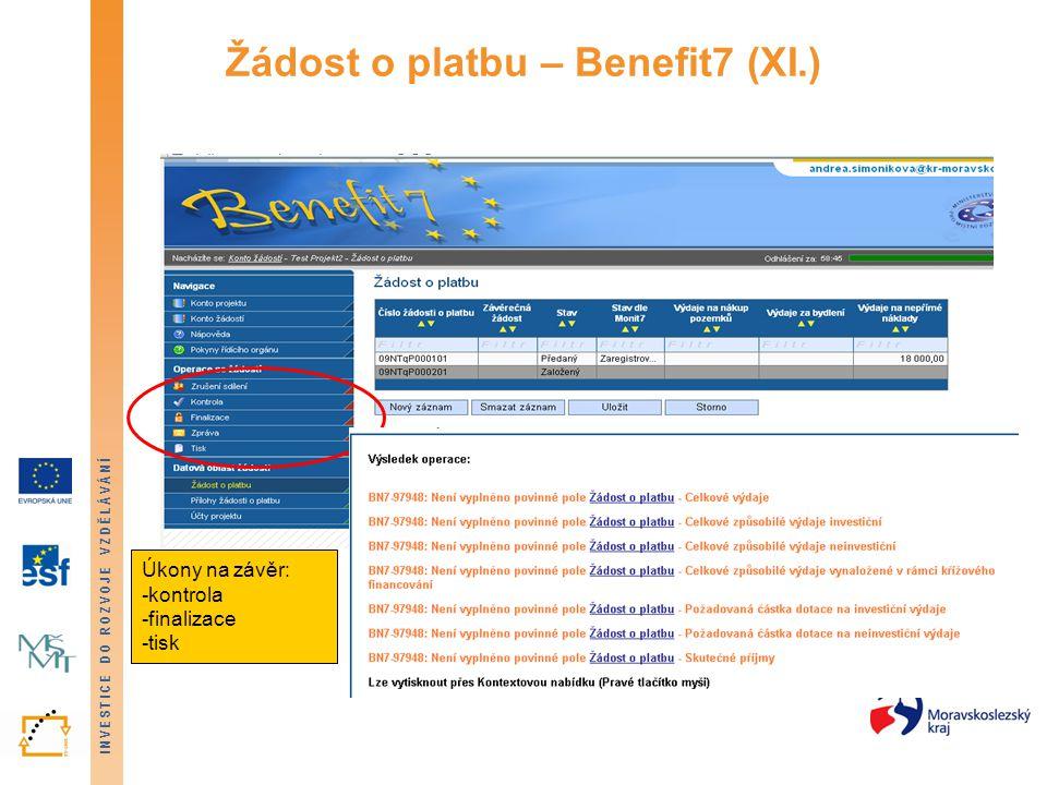 Žádost o platbu – Benefit7 (XI.)