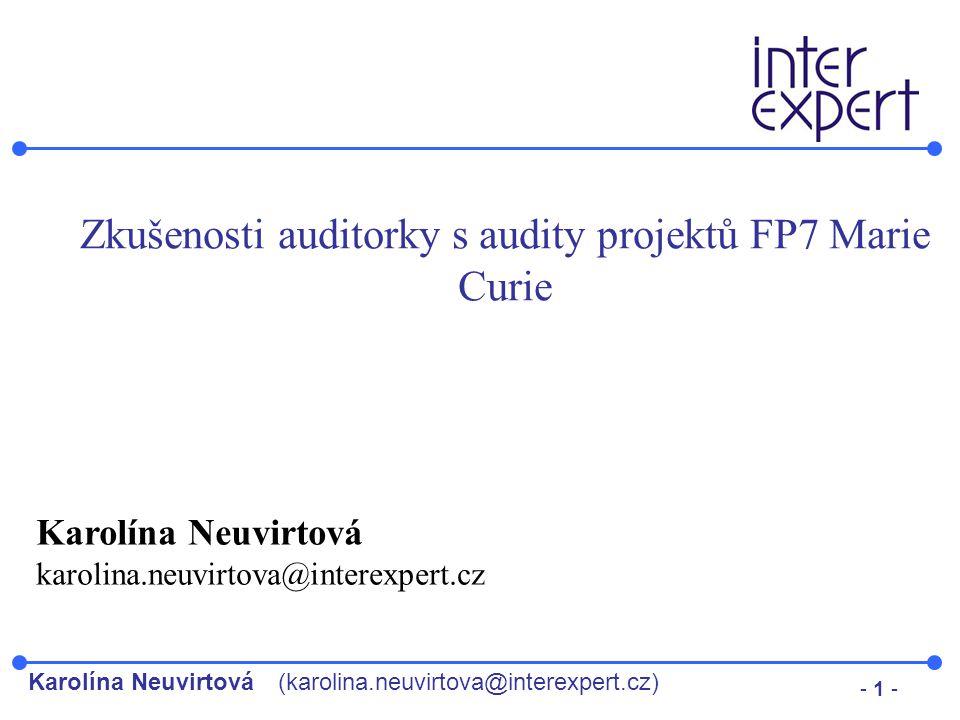 Zkušenosti auditorky s audity projektů FP7 Marie Curie