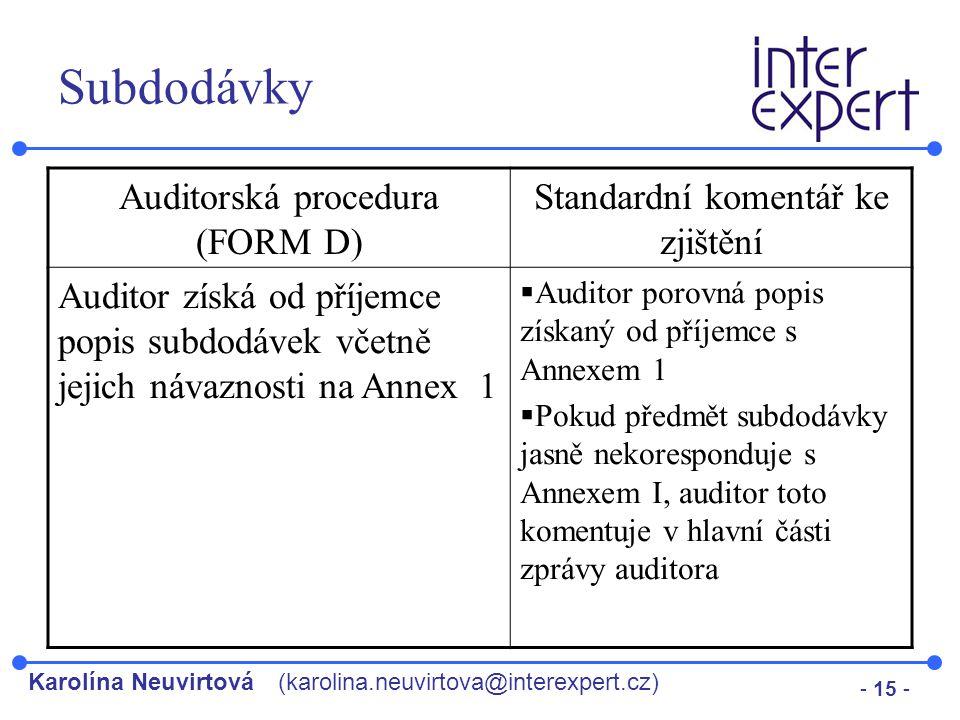 Subdodávky Auditorská procedura (FORM D)
