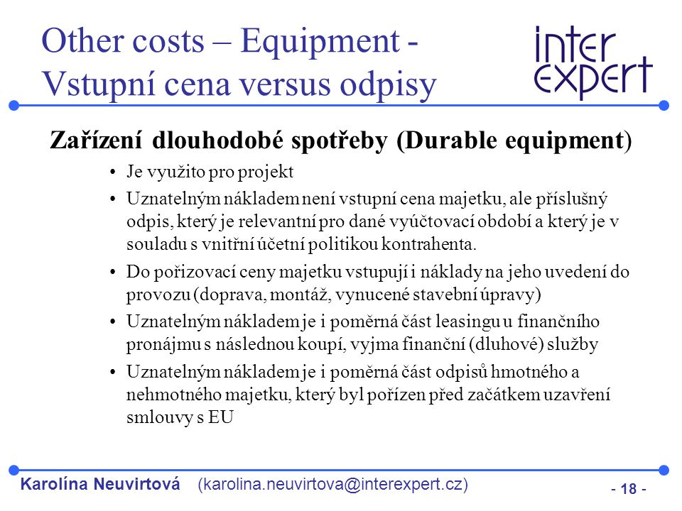 Other costs – Equipment - Vstupní cena versus odpisy
