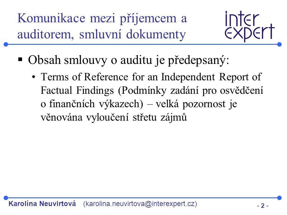 Komunikace mezi příjemcem a auditorem, smluvní dokumenty
