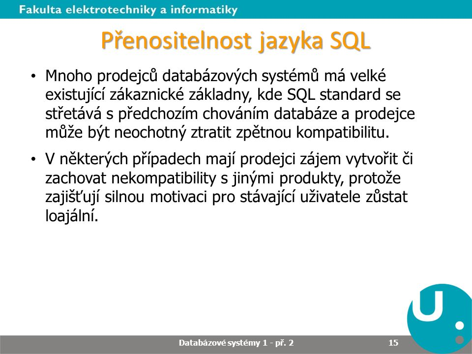 Přenositelnost jazyka SQL