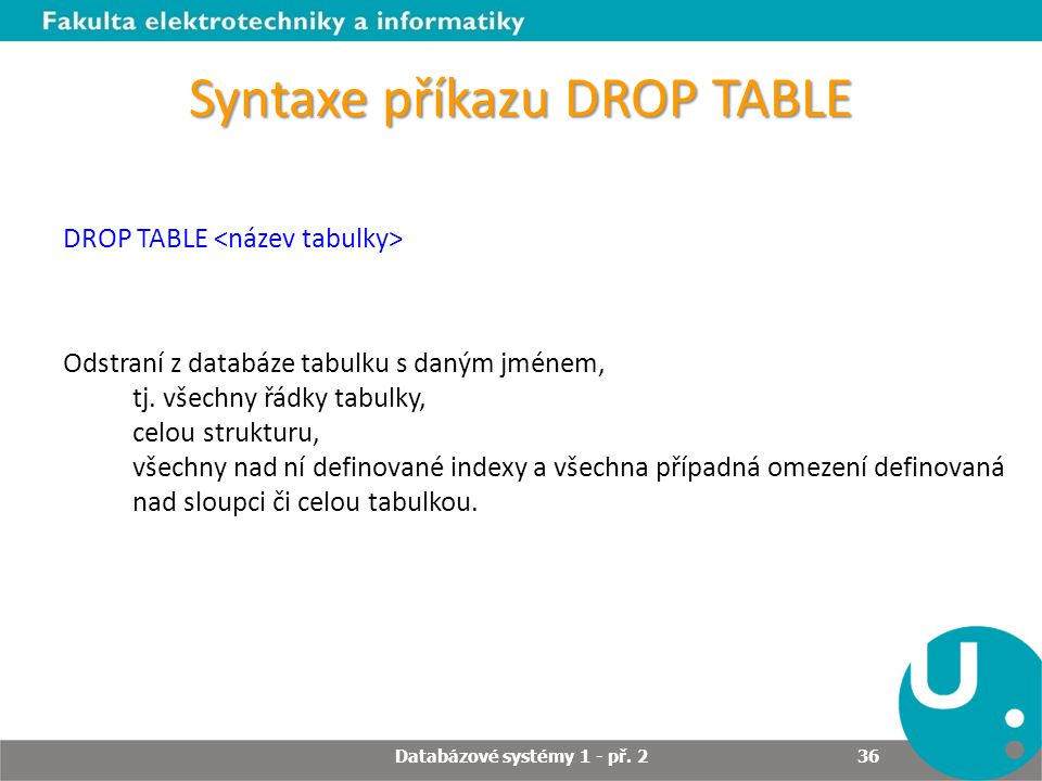 Syntaxe příkazu DROP TABLE