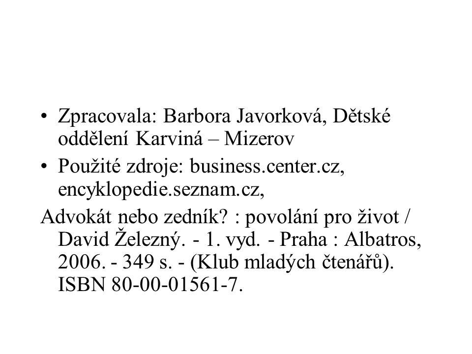 Zpracovala: Barbora Javorková, Dětské oddělení Karviná – Mizerov