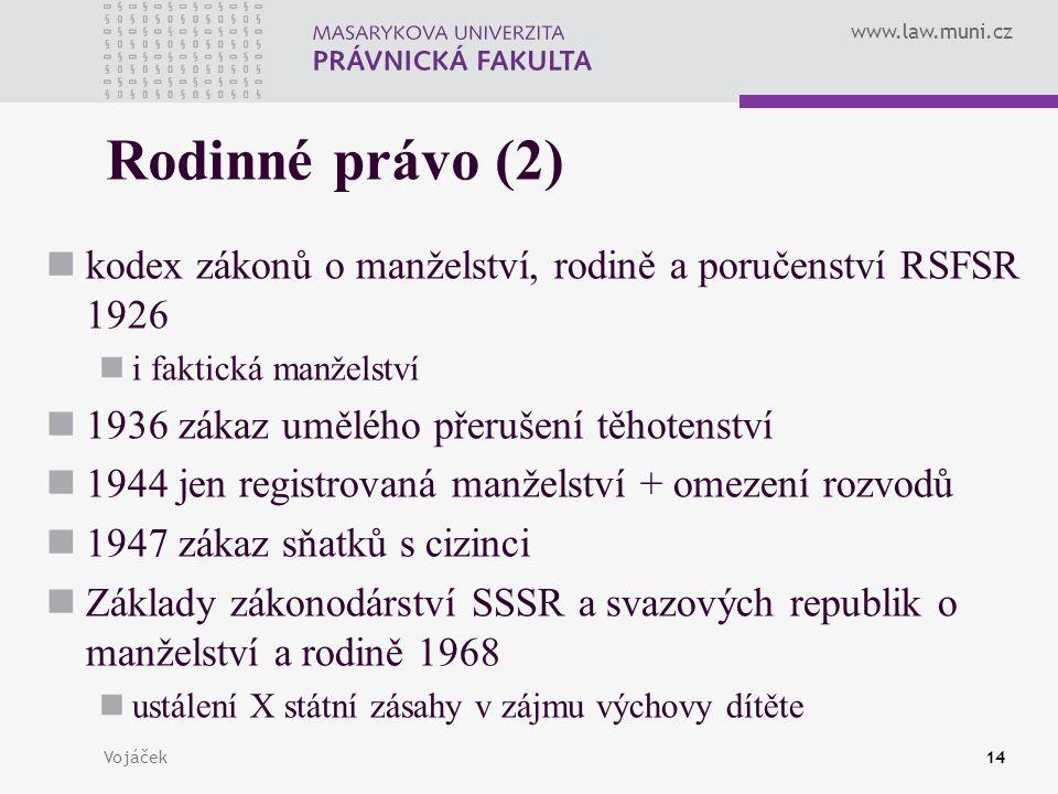 Rodinné právo (2) kodex zákonů o manželství, rodině a poručenství RSFSR 1926. i faktická manželství.