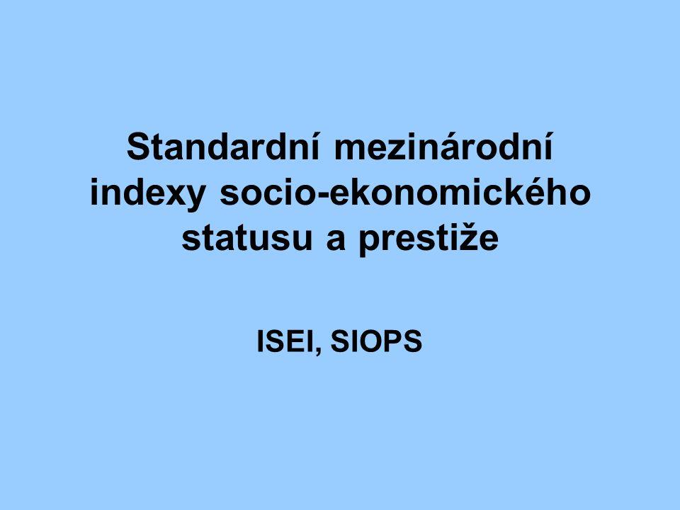 Standardní mezinárodní indexy socio-ekonomického statusu a prestiže