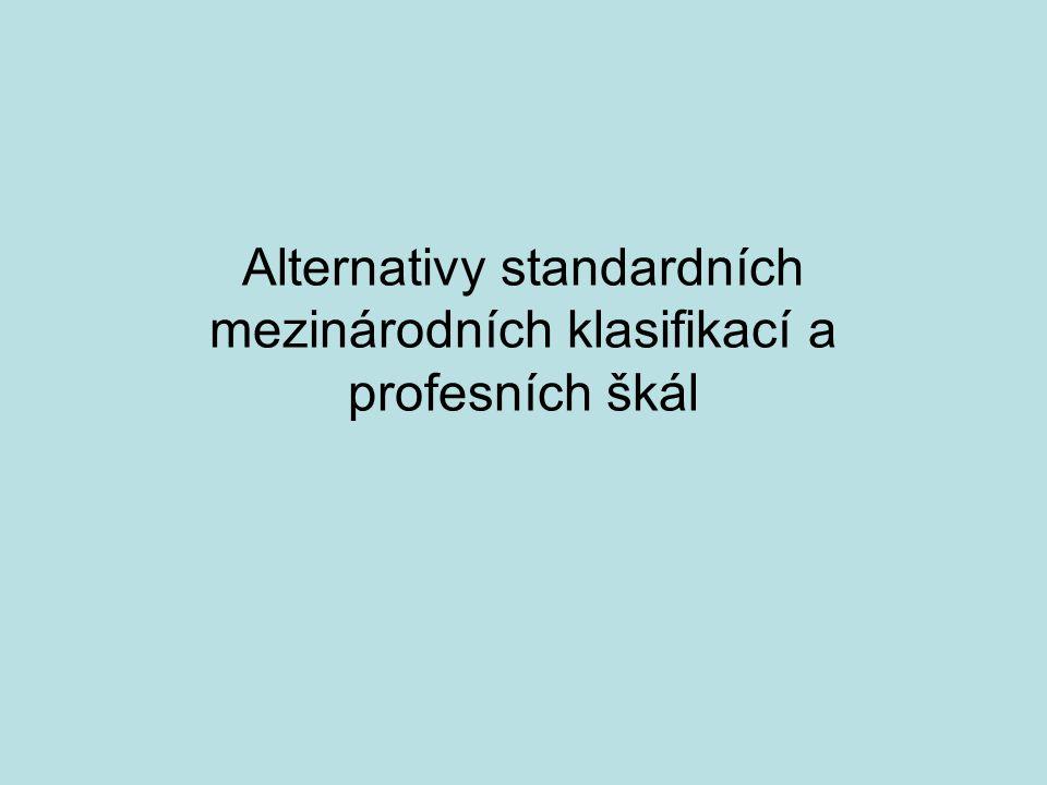 Alternativy standardních mezinárodních klasifikací a profesních škál