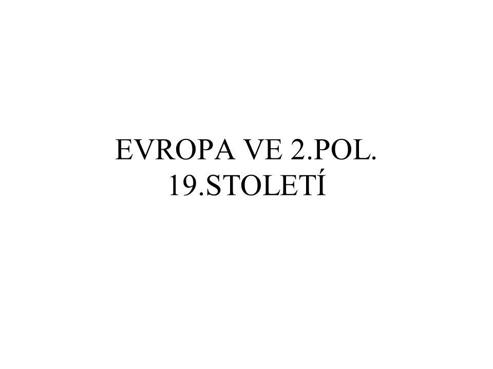 EVROPA VE 2.POL. 19.STOLETÍ