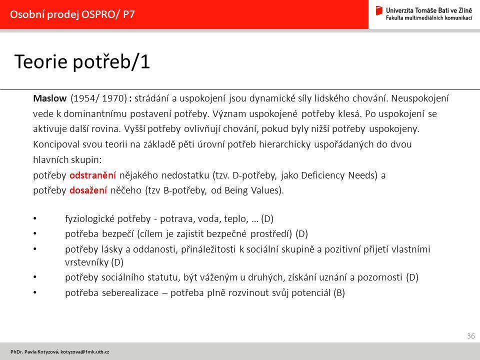 Teorie potřeb/1 Osobní prodej OSPRO/ P7