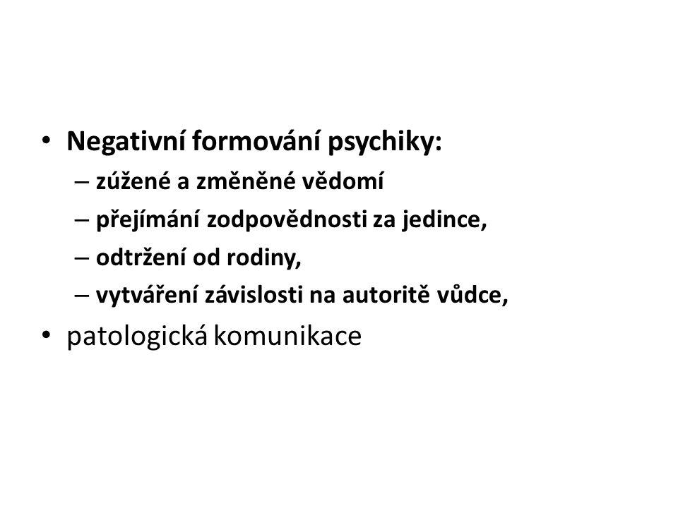 Negativní formování psychiky: