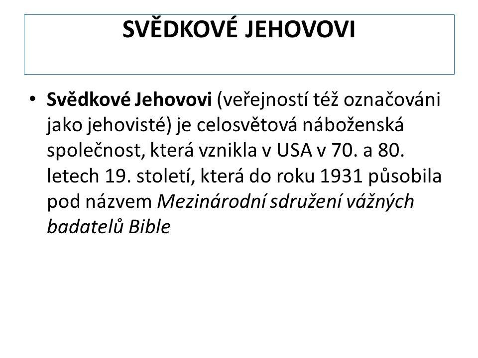 SVĚDKOVÉ JEHOVOVI