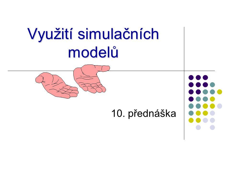 Využití simulačních modelů