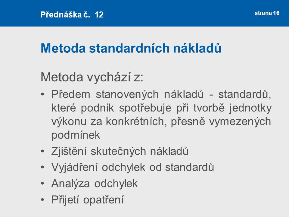 Metoda standardních nákladů
