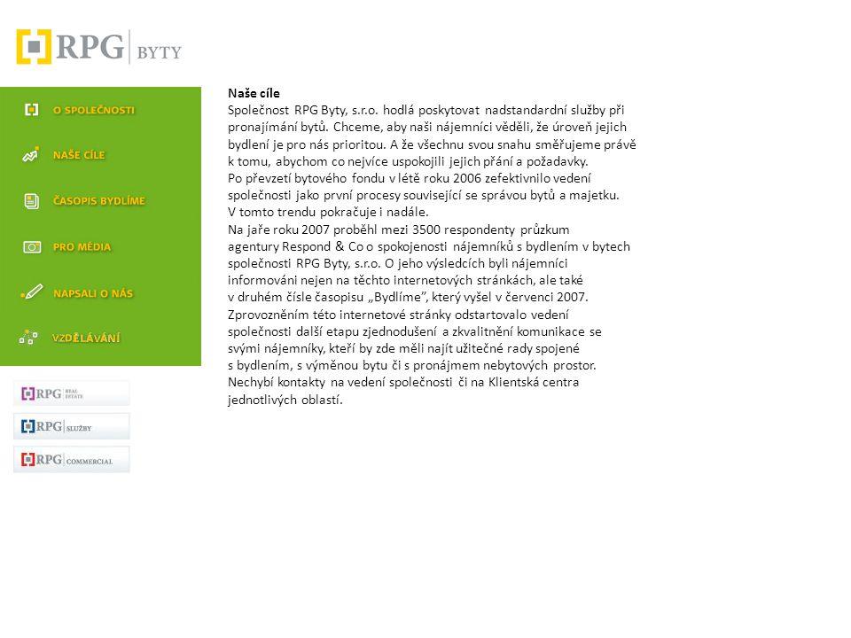 Naše cíle Společnost RPG Byty, s. r. o