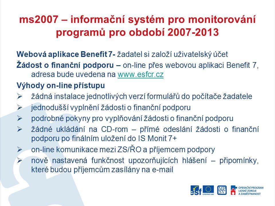 ms2007 – informační systém pro monitorování programů pro období 2007-2013