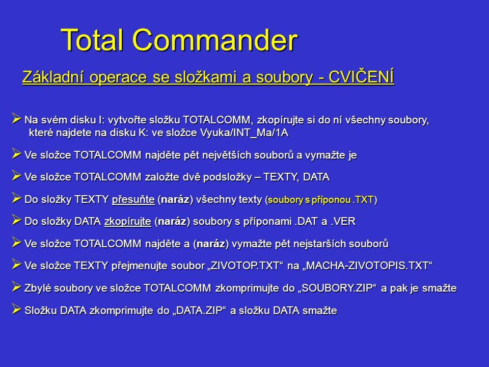 Total Commander Základní operace se složkami a soubory - CVIČENÍ