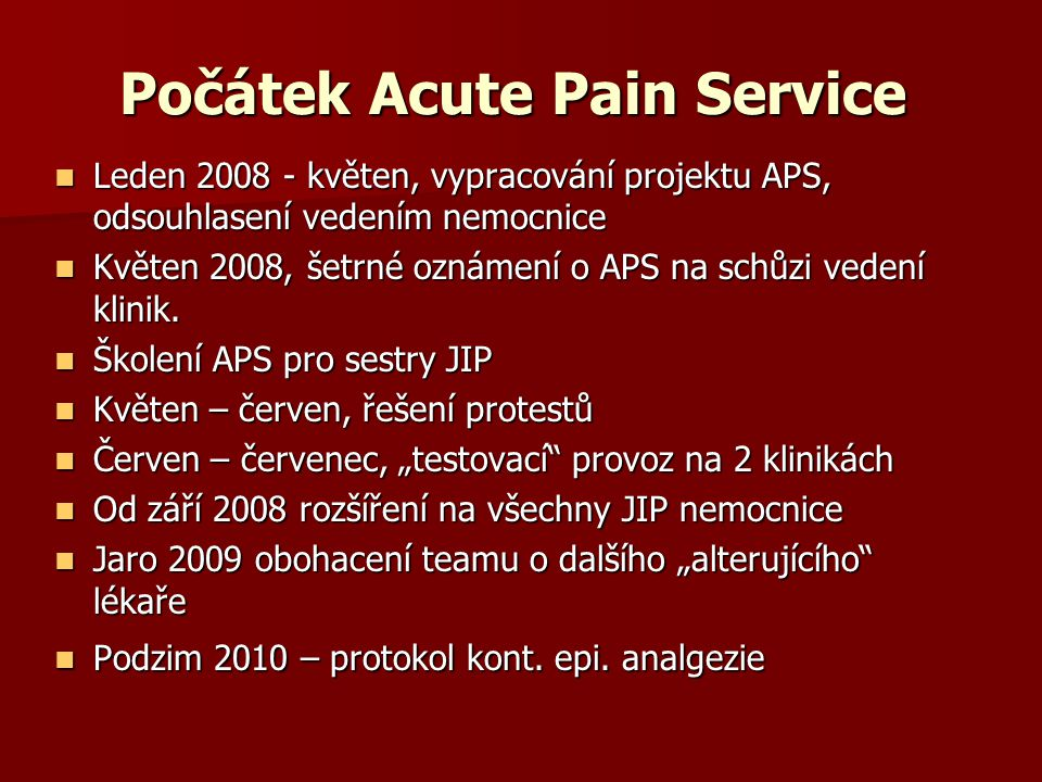 Počátek Acute Pain Service