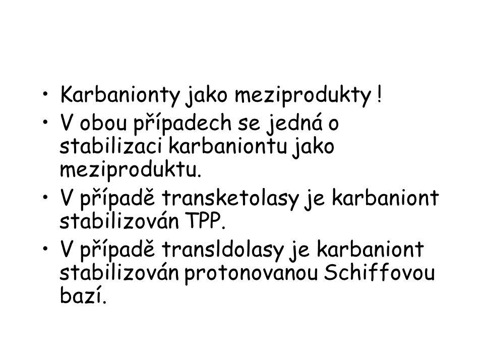 Karbanionty jako meziprodukty !