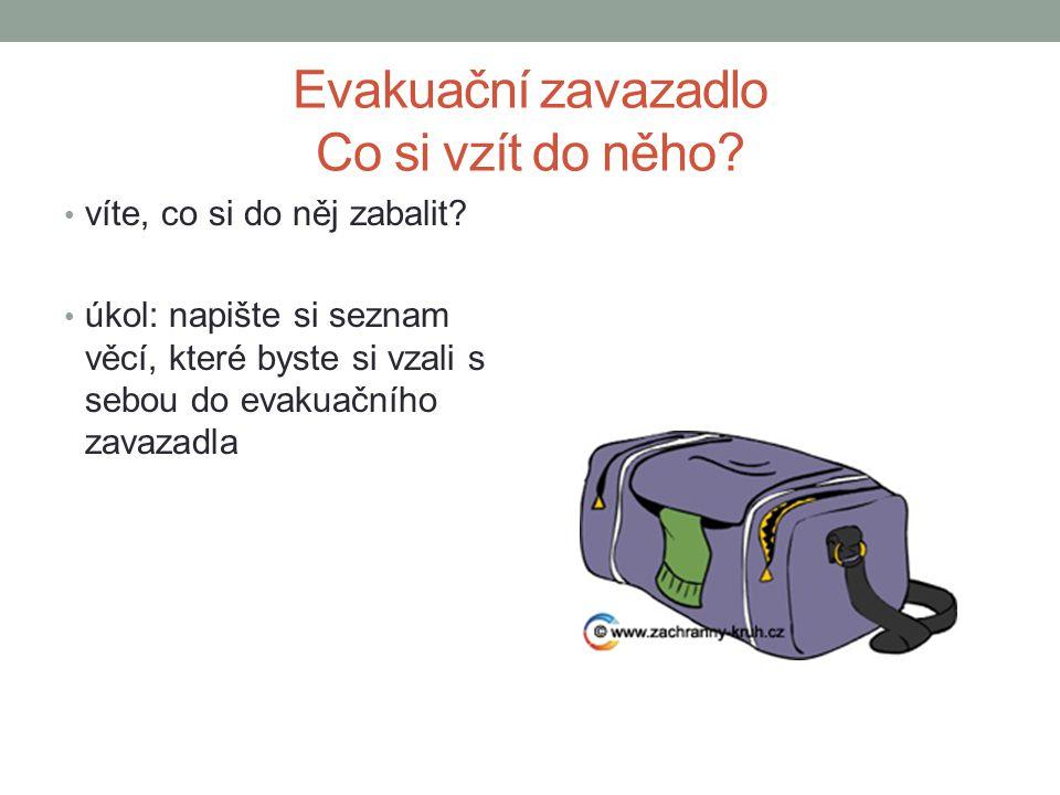 Evakuační zavazadlo Co si vzít do něho